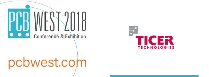 Ticer Technologies Confirms Presence for PCB West 2018