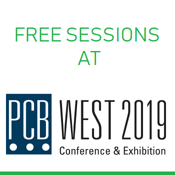 Watch Out for Free Sessions at PCB West 2019