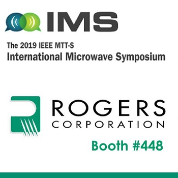 Rogers Exhibiting Latest PCB & Laminate Materials for 5G at IMS 2019